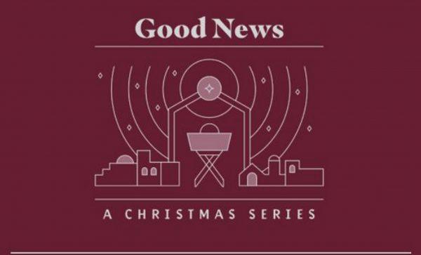 Good News Christmas Series